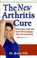 The New Arthritis Cure