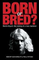 Born Or Bred?