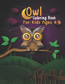 Owl Coloring Book For Kids Ages 4 8 Book PDF