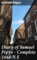 Diary of Samuel Pepys — Complete 1660 N.S [Pdf/ePub] eBook