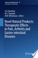 Novel Natural Products  Therapeutic Effects in Pain  Arthritis and Gastro intestinal Diseases