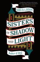 Sisters of Shadow and Light Pdf/ePub eBook