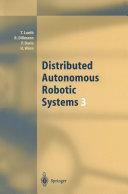 Distributed Autonomous Robotic Systems 3 Pdf/ePub eBook