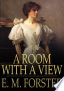 """""""A Room with a View"""" by E. M. Forster"""