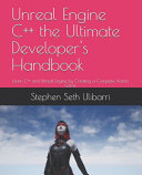 Unreal Engine C   the Ultimate Developer s Handbook