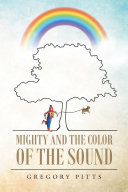 Mighty and the Color of the Sound