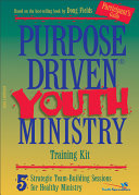 Purpose Driven Youth Ministry Training Kit Participant s Guide