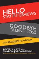 Hello Stay Interviews, Goodbye Talent Loss Pdf/ePub eBook