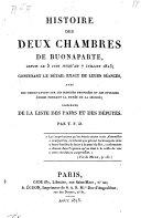 Histoire des deux Chambres de Buonaparte depuis le 3 juin jusqu'au 7 juillet 1815