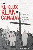 Pdf The Ku Klux Klan in Canada