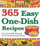 365 Easy One dish Recipes