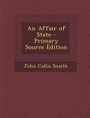 An Affair Of State Primary Source Edition