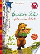 Gustav Bär geht in die Schule
