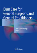 Burn Care for General Surgeons and General Practitioners [Pdf/ePub] eBook