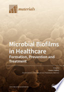 Microbial Biofilms in Healthcare Book