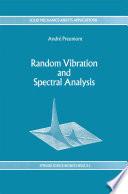 Random Vibration and Spectral Analysis/Vibrations aléatoires et analyse spectral