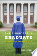The Purposeful Graduate