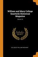 William And Mary College Quarterly Historical Magazine