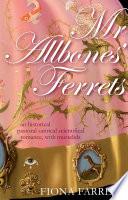 Mr Allbones  Ferrets