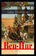 Ben Hur A Tale of the Christ  Illustrated