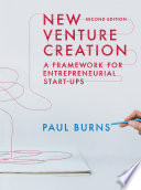 """New Venture Creation: A Framework for Entrepreneurial Start-Ups"" by Paul Burns"