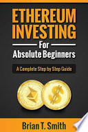 Ethereum Investing for Absolute Beginners