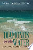 Diamonds in the Water