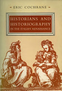 Historians and Historiography in the Italian Renaissance