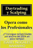 Daytrading y Scalping/ Daytrading and Scalping