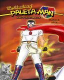 The Adventures Of Paleta Man Secret Of The Gold Medallion Coloring Book Book PDF