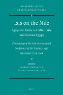 Isis on the Nile  Egyptian Gods in Hellenistic and Roman Egypt