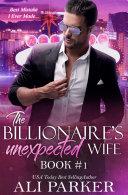 The Billionaire's Unexpected Wife #1 Pdf/ePub eBook