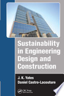 Sustainability in Engineering Design and Construction Book