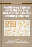 New Delivery Systems for Controlled Drug from Naturally Occuring Materials Book