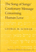 The Song Of Songs Cautionary Message Concerning Human Love