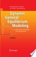 Dynamic General Equilibrium Modeling