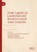 Trade Logistics in Landlocked and Resource Cursed Asian Countries Pdf/ePub eBook