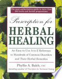 """Prescription for Herbal Healing"" by Phyllis A. Balch"