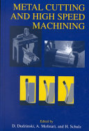 Metal Cutting and High Speed Machining