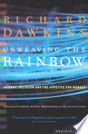 """""""Unweaving the Rainbow: Science, Delusion and the Appetite for Wonder"""" by Richard Dawkins"""