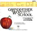 Grandfather Woo Goes to School Book PDF