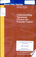 Understanding Treatment Choices for Prostate Cancer