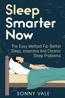 Sleep Smarter Now