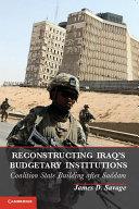 Reconstructing Iraq s Budgetary Institutions