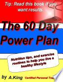 60 Day Power Plan