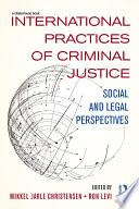 International Practices Of Criminal Justice