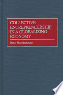 Collective Entrepreneurship in a Globalizing Economy Book