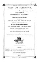 Piety and Patriotism  or The Church the Champion of Liberty  with notes and an appendix     By the Editor of the  Textuary and Ritualist   J  W  Niblock