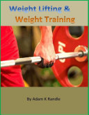 Weight Lifting   Weight Training