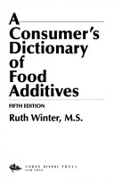 A Consumer S Dictionary Of Food Additives